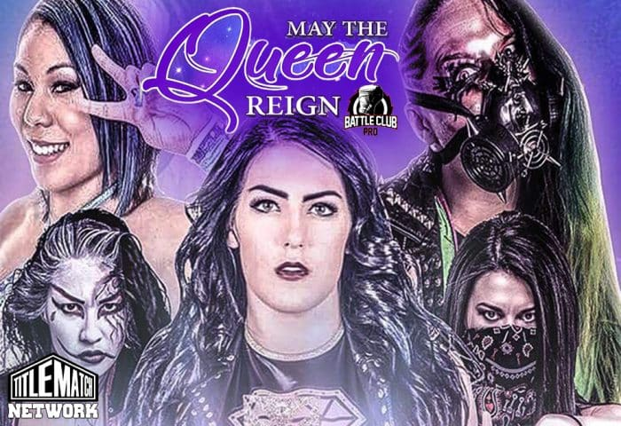 Battle Club Pro - May the Queen Reign 1200x675 Title Match Network