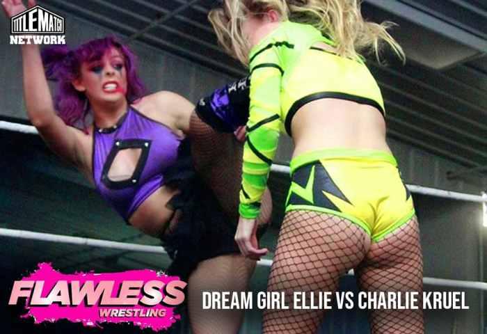 Dream Girl Ellie vs Charlie Kruel 1200x675 Graphic Title Match Network - Flawless Women's Wrestling NEW