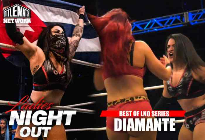 Best of Diamante in Ladies Night Out 1200x675 - Title Match Network New